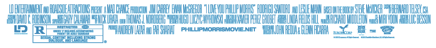 I Love You Phillip Morris Movie, Gay Comedy,  Credits, Jim Carrey, Ewan McGregor